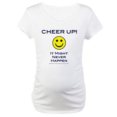 Cheer Up V2 Maternity T-Shirt