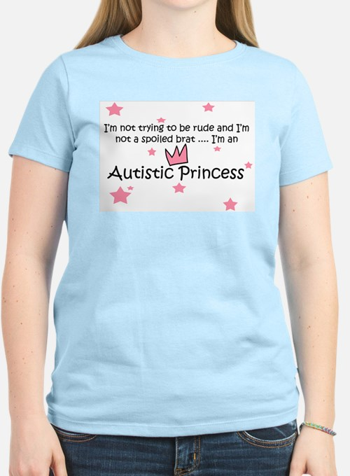 Not Spoiled Autistic Princess Womens Light T-Shirt