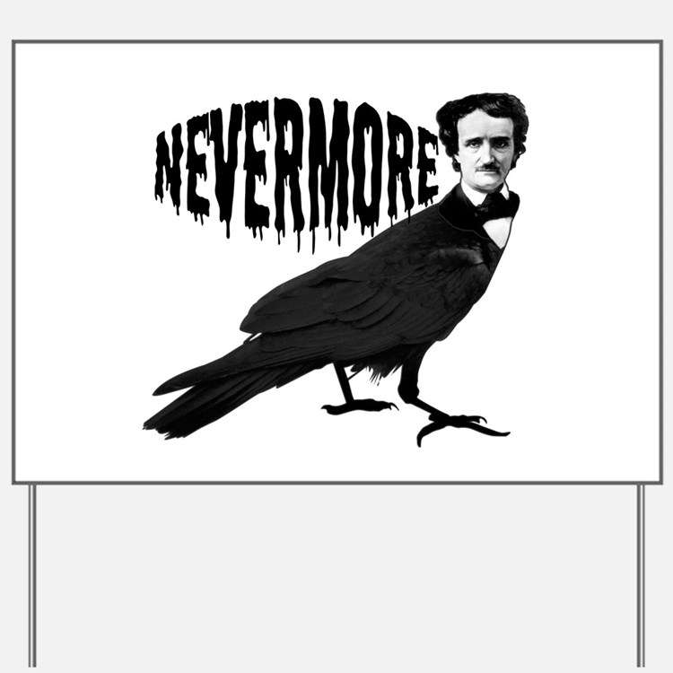 Nevermore Yard Sign