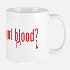 got blood? Mug