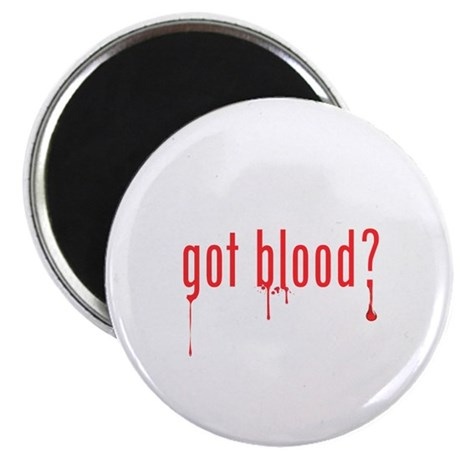 "got blood? 2.25"" Magnet (100 pack)"