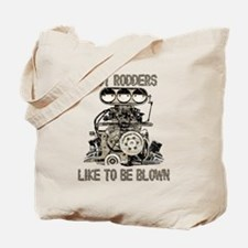 Hot Rodders like to be blown! Tote Bag