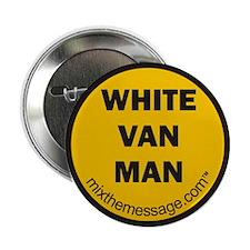 "White Van Man 2.25"" Button"