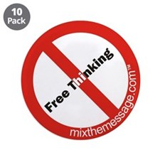 """Free Thinking 3.5"""" Button (10 pack)"""