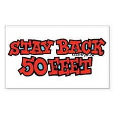Stay Back 50 Feet Rectangle Stickers