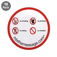 """No Freedom 3.5"""" Button (10 pack)"""