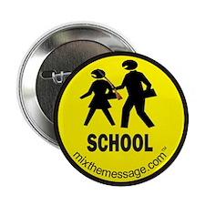 "School 2.25"" Button (10 pack)"