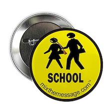 """School 2.25"""" Button"""