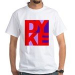 DYKE White T-Shirt
