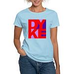 DYKE Women's Light T-Shirt