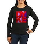 DYKE Women's Long Sleeve Dark T-Shirt