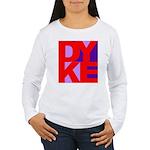 DYKE Women's Long Sleeve T-Shirt