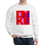 DYKE Sweatshirt