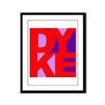 DYKE Framed Panel Print