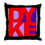 DYKE Throw Pillow