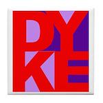 DYKE Tile Coaster