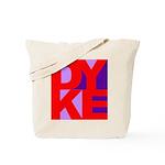DYKE Tote Bag