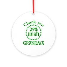 25% Irish - Grandma Ornament (Round)