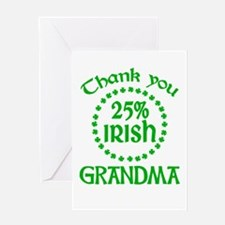 25% Irish - Grandma Greeting Card
