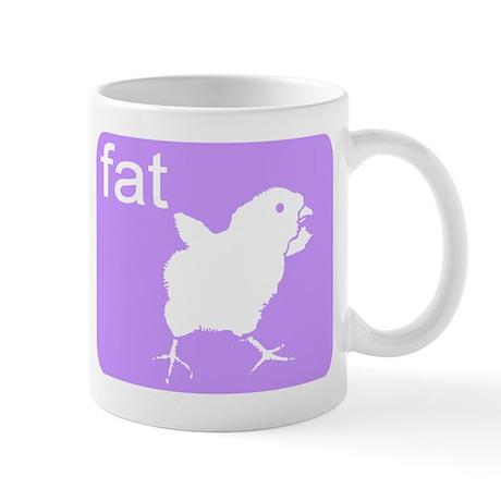 FAT CHICK Mug