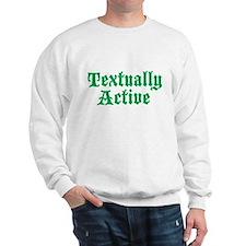 Textually Active Sweatshirt