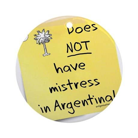 No mistress in Argentina Ornament (Round)