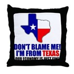 I'm From Texas Throw Pillow