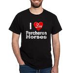 I Love Percheron Horses (Front) Black T-Shirt