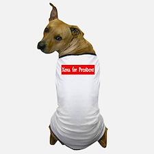 """""""Xena For President"""" Dog T-Shirt"""