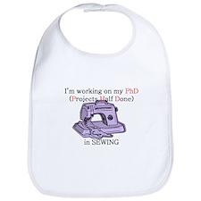Sewing PhD (Projects Half Done) Bib