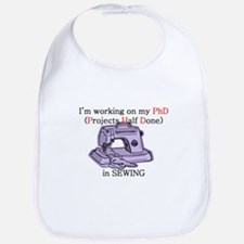 Sewing PhD (Projects Half Done) Bib