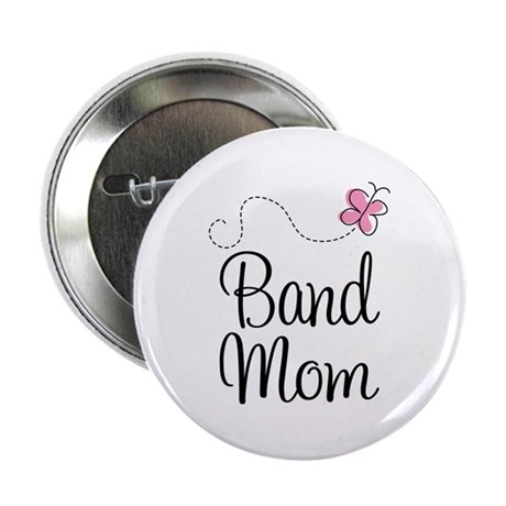 """Cute Band Mom 2.25"""" Button"""