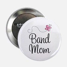 "Cute Band Mom 2.25"" Button"
