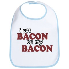 Bacon on Bacon Bib