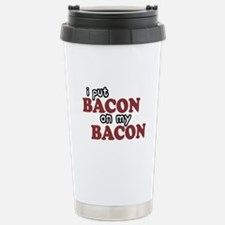 Bacon on Bacon Stainless Steel Travel Mug