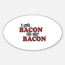 Bacon on Bacon Oval Decal