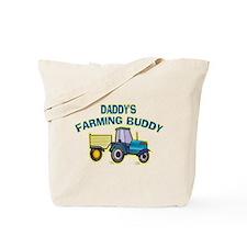 Daddy's Farming Buddy Tote Bag