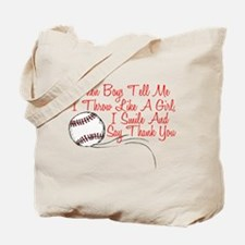 I Smile and Say Thank You Tote Bag