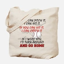 If You Can Pitch It... Tote Bag