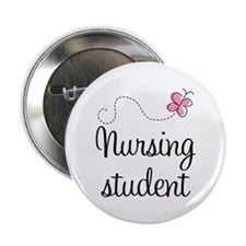 "Nursing School Student 2.25"" Button"