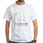 Boxers Rule White T-Shirt