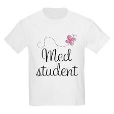 Med School Student T-Shirt