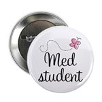 """Med School Student 2.25"""" Button"""