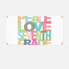 Peace Love Seventh Grade Banner