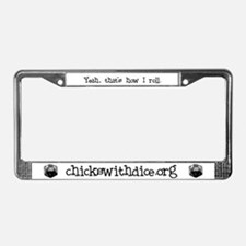"""""""That's how I roll"""" License Plate Frame"""