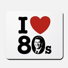 I Love The 80s Reagan Mousepad