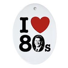 I Love The 80s Reagan Oval Ornament