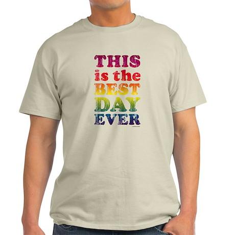 Best Day Ever Light T-Shirt