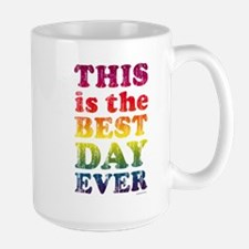 Best Day Ever Ceramic Mugs