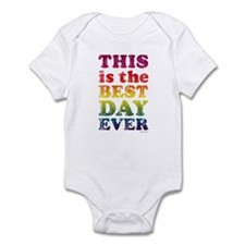 Best Day Ever Infant Bodysuit